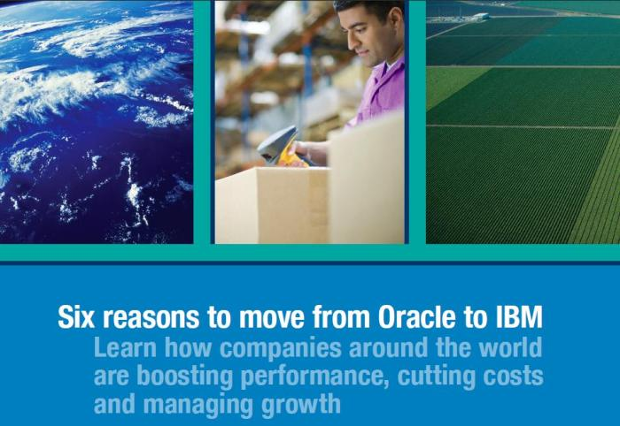 Six Reasons to Move from Oracle to IBM