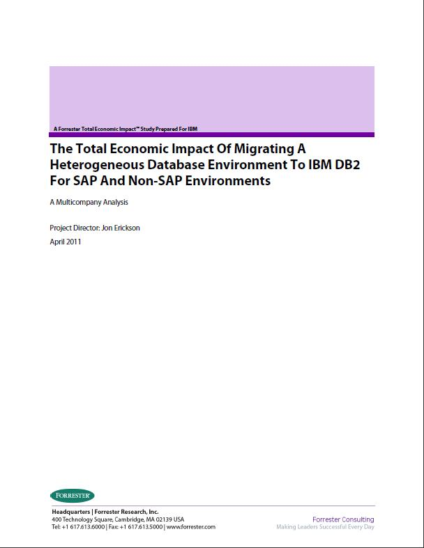 Total Economic Impact Of Migrating A Heterogeneous Database Environment To IBM DB2