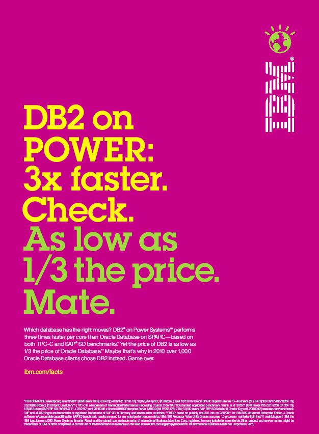 DB2 on POWER: 3x faster. Check.  As low as 1/3 the price. Mate.